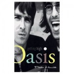 """Getting High: The Adventures of Oasis"" by Paolo Hewitt"