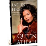 """Ladies First: Revelations of a Strong Woman"" by Queen Latifah"