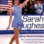 Sarah Hughes: 2002 Olympic gold medalist in figure skating
