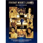 """Friday Night Lights"" — Season 1"