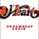 """Heart: Dreamboat Annie Live"""
