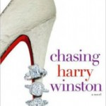 """Chasing Harry Winston"" by Lauren Weisberger"