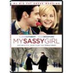 """My Sassy Girl"""