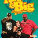 """Rob and Big"": Third Season"